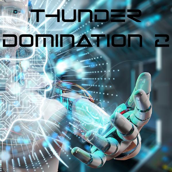 Альбом: Thunder Domination, Vol. 2