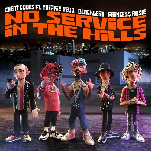 Cheat Codes, Blackbear, PRINCE$$ ROSIE, Trippie Redd - No Service In The Hills (feat. Trippie Redd, Blackbear, PRINCE$$ ROSIE)  (2020)