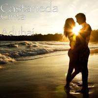 Castaneda - Cinta Terakhirku
