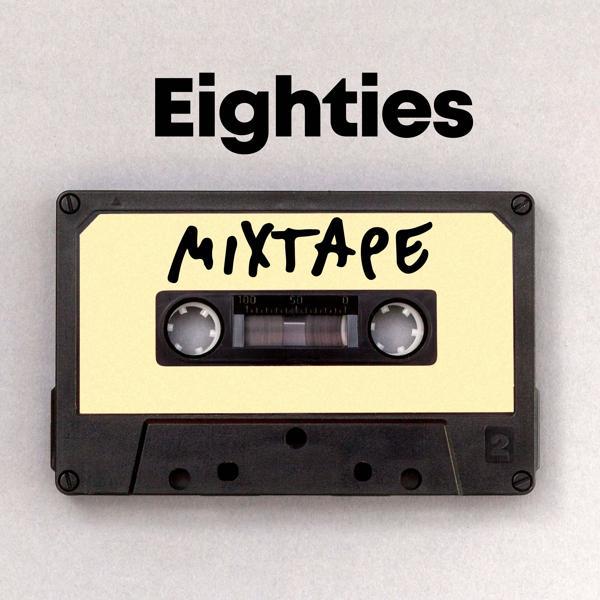 Альбом: Eighties Mixtape