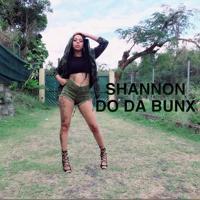 shannon - Do da bunx