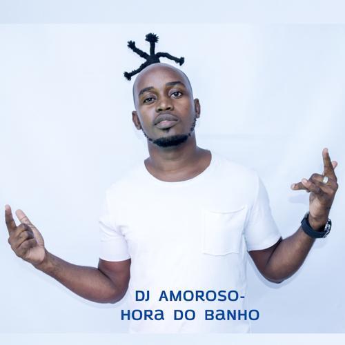 Dj Amoroso - Hora do Banho  (2020)