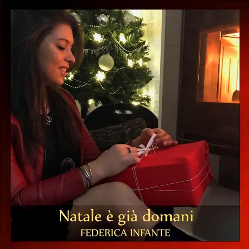 Federica Infante - Natale è giá domani  (2018)