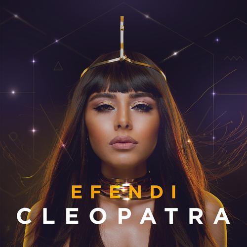 Efendi - Cleopatra