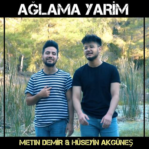 Metin Demir, Hüseyin Akgüneş - Ağlama Yarim (Karaoke)  (2019)