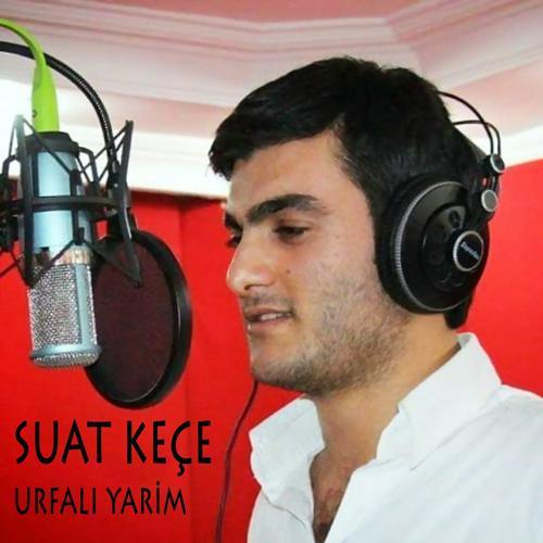 Suat Keçe - Urfalı Yarim  (2019)