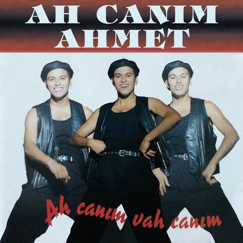 Ah Canım Ahmet - Anılar  (2019)