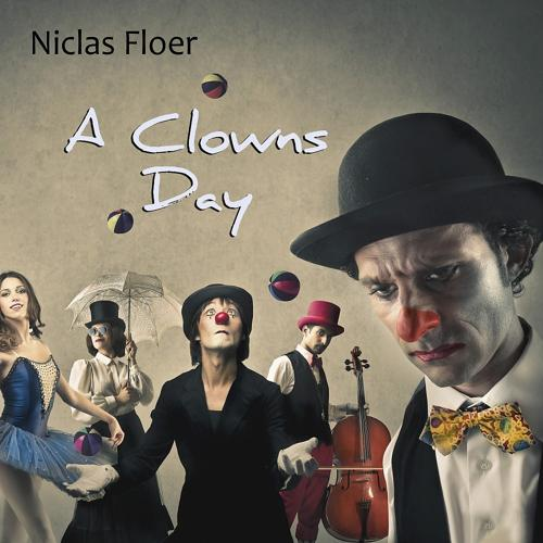 Niclas Floer - A Clowns Day  (2020)