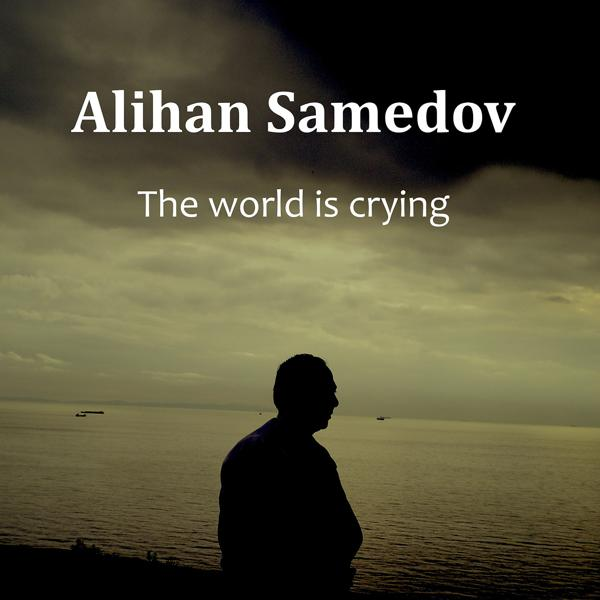 Альбом: The World Is Crying