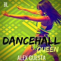 Alex Guesta - Dancehall Queen (Tribal Mix)