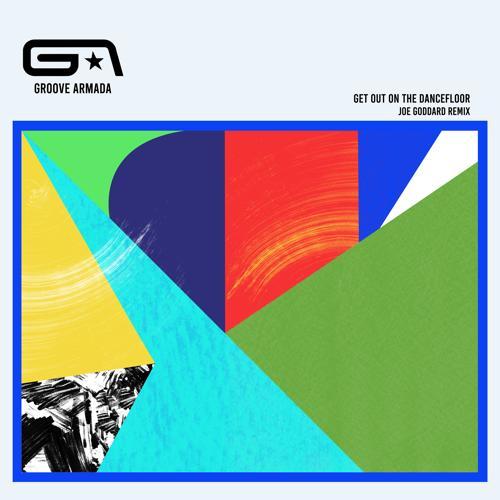 Groove Armada, Nick Littlemore - Get Out on the Dancefloor (feat. Nick Littlemore) [Joe Goddard Remix]  (2020)