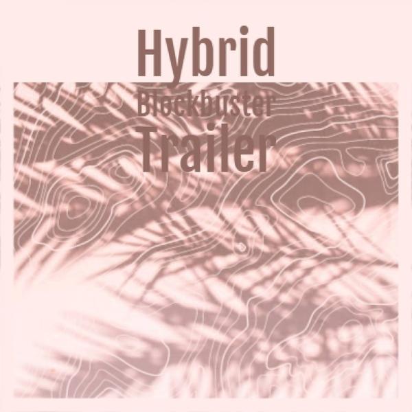 Альбом: Hybrid Blockbuster Trailer
