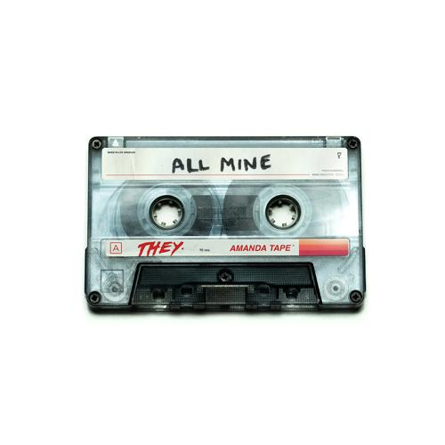 THEY. - All Mine  (2020)