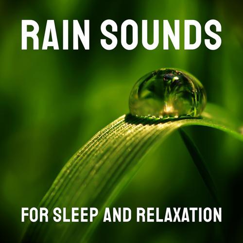 Rain Sounds, Rain Sounds for Sleep, Rain Sounds by Ulpu Rintanen - Rain Sounds  (2020)