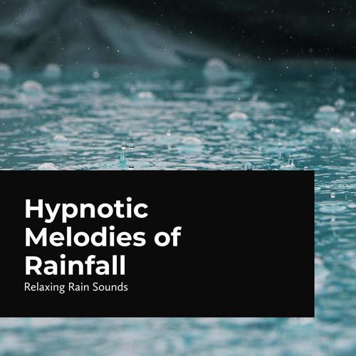 Relaxing Rain Sounds - Soft Sounds of Downpour  (2020)