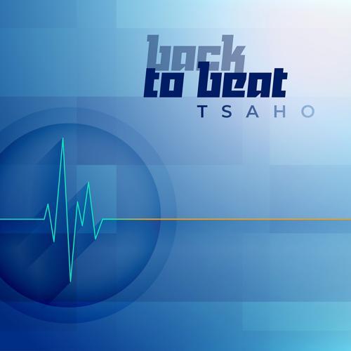 TSAHO - Back to Beat  (2020)