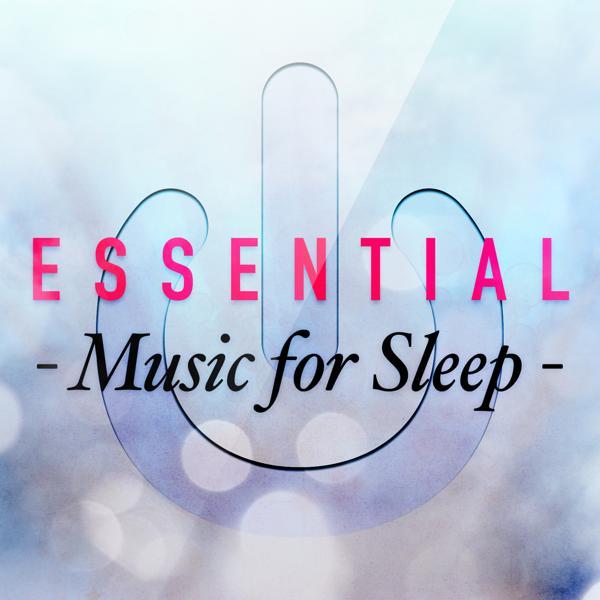 Альбом: Essential Music for Sleep