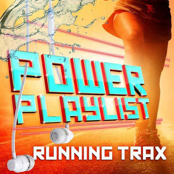 Альбом: Power Playlist Running Trax