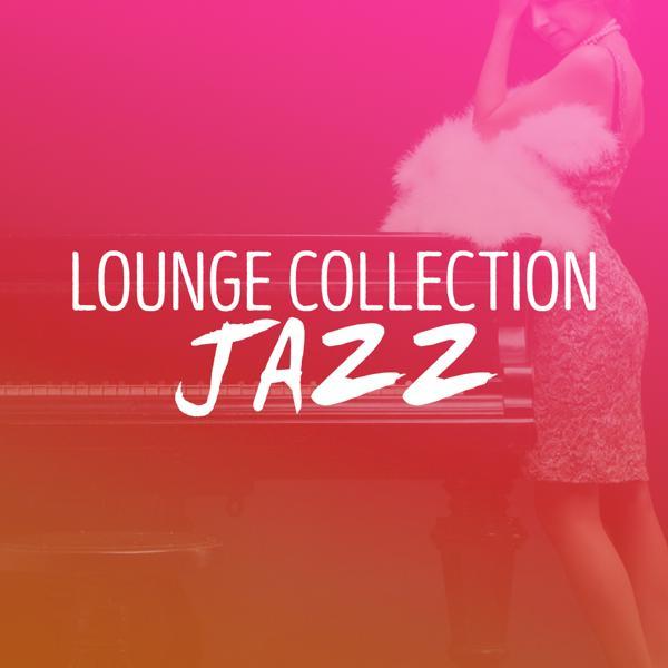 Альбом: Lounge Collection: Jazz