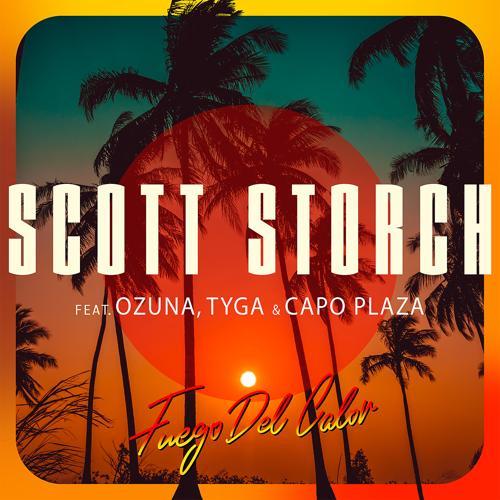 Scott Storch, Ozuna, Tyga, Capo Plaza - Fuego Del Calor (feat. Ozuna, Tyga & Capo Plaza)  (2020)