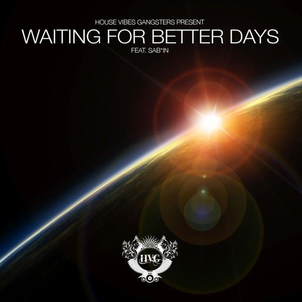 Альбом: Waiting for Better Days