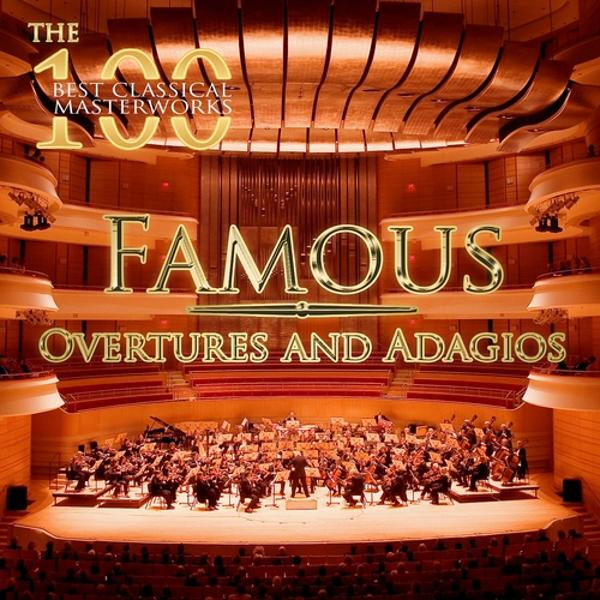 Альбом: The 100 Best Classical Masterworks: Famous Overtures and Adagios