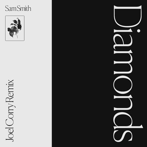 Sam Smith - Diamonds (Joel Corry Remix)  (2020)