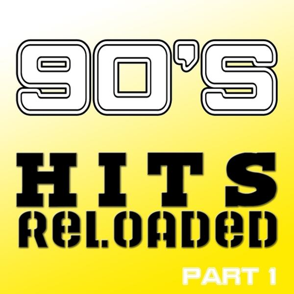 Альбом 90's Hits Reloaded, Part 1