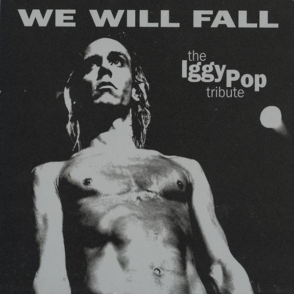 Альбом: The Iggy Pop Tribute: We Will Fall