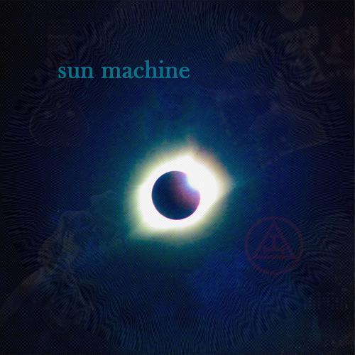 Sun Machine - Oh My!  (2020)