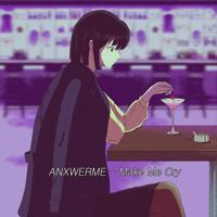 ANXWERME - Make Me Cry