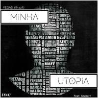 Vegas (Brazil) - Minha Utopia