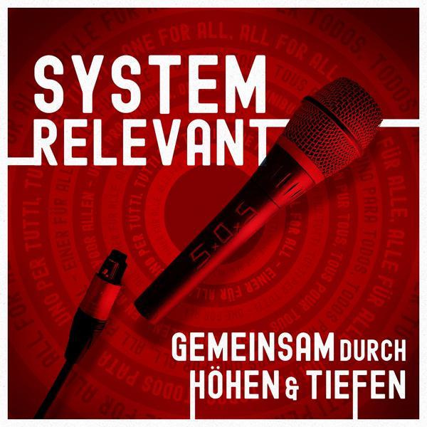 Альбом: Systemrelevant - Gemeinsam durch Höhen & Tiefen