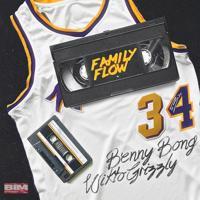 Benny Bong - Fammy Flow