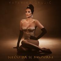 Katarina Grujić - Neću da se muvam
