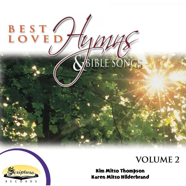 Альбом: Best Loved Hymns & Bible Songs, Vol. 2 (feat. Twin Sisters)