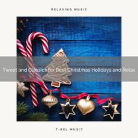 Animal - Tweet and Classics for Best Christmas Holidays and Relax