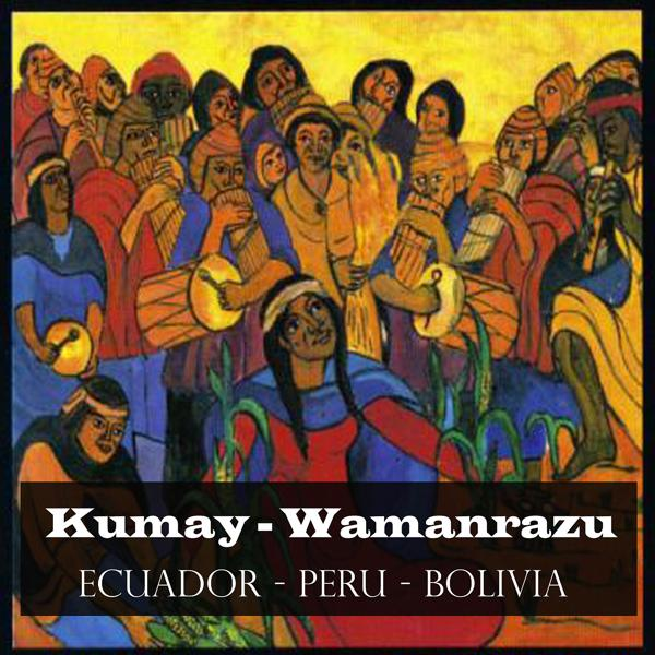 Альбом: Wamanrazu - Ecuador - Peru - Bolivia