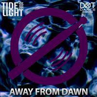 Tide Light - Away from dawn (Radio Mix)