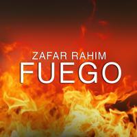 Zafar Rahim - Fuego