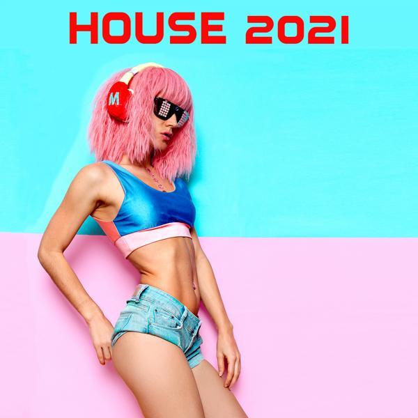 Альбом: House 2021