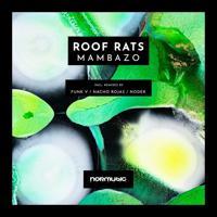 Roof Rats - Mambazo (Funk V. Remix)