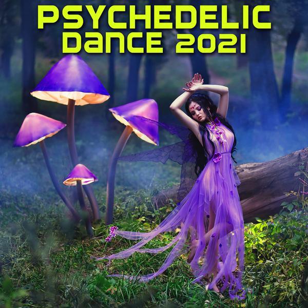 Альбом: Psychedelic Dance 2021