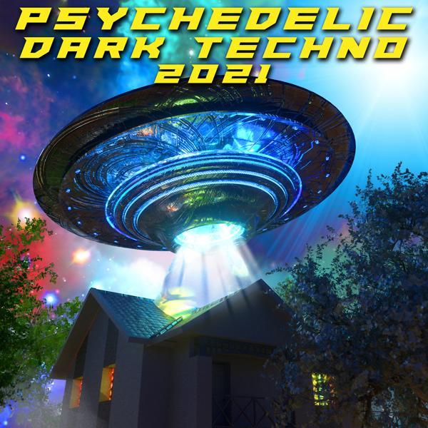 Альбом: Psychedelic Dark Techno 2021