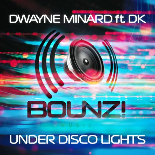 Dwayne Minard, DK - Under Disco Lights (Division 4 Disco Dance Mix)  (2014)