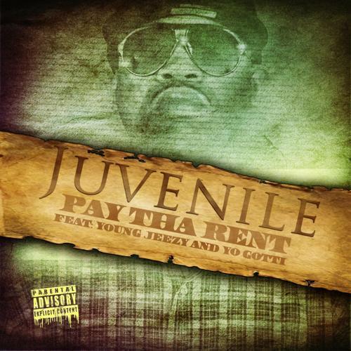 Young Jeezy, Yo Gotti, Juvenile - Pay Tha Rent (feat. Young Jeezy) (Explicit Version)  (2013)