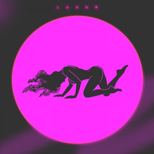 Luxor - Детка твоё тело  (2021)