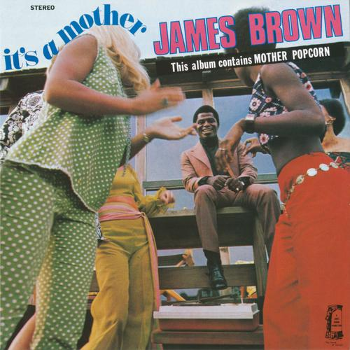 James Brown - Mother Popcorn (Pt. 2)  (1969)