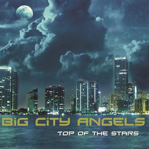 Big City Angels - Top of the Stars (Malu Project Remix)  (2010)