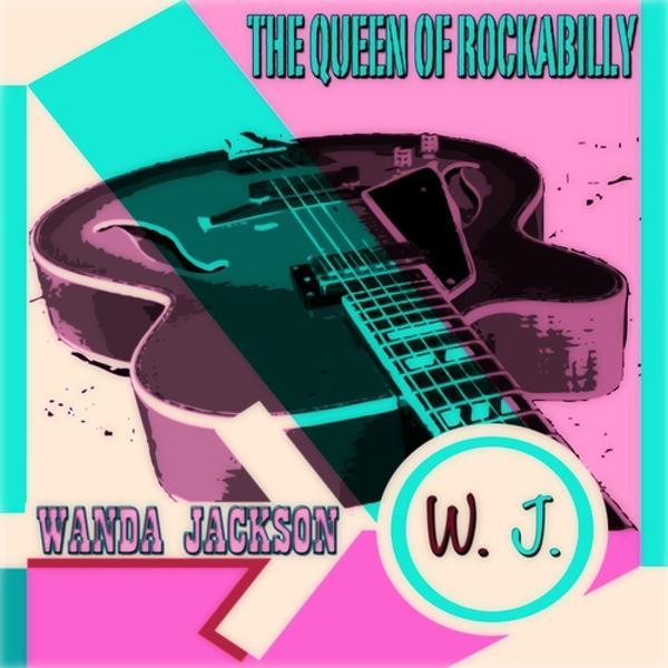 Альбом: The Queen of Rockabilly (100 Original Songs Digitally Remastered)